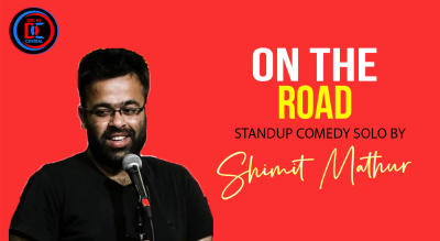 On The Road – Stand-up comedy by Shimit Mathur