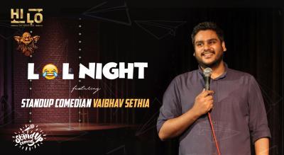 LOL Night ft. Vaibhav Sethia