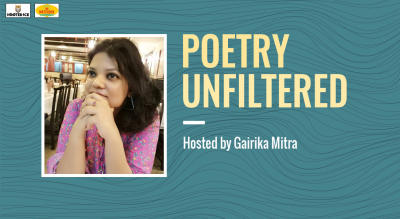 Poetry Unfiltered – Open Mic Hosted  Gairika Mitra