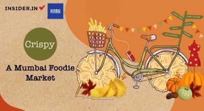 Crispy - A Mumbai Foodie Market