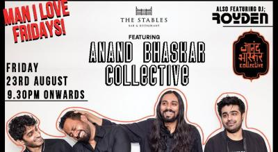 Man I Love Friday featuring Anand Bhaskar Collective