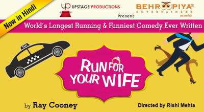 Run for your wife, Hinglish Comedy Play