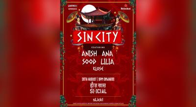 Sin City | New Delhi ft. Anish Sood & Ana Lilia