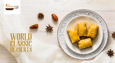 World Classic Desserts Workshop with Culinary Craft