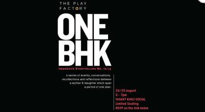 The Play Factory Presents: 1 BHK  At Vasant Kunj Social