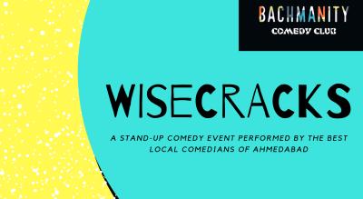 WiseCracks- Bachmanity