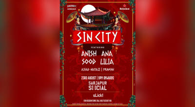 Sin City | Bengaluru ft. Anish Sood, Ana Lilia, Assad Namazi & Praveen