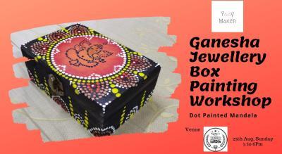 Ganesha Jewellery Box Painting Workshop