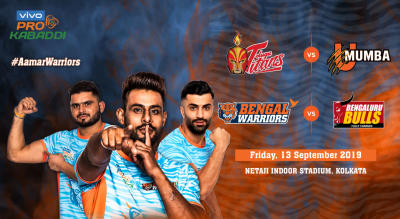 VIVO Pro Kabaddi 2019- Telugu Titans vs U Mumba and Bengal Warriors vs Bengaluru Bulls