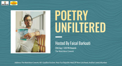 Poetry Unfiltered Open Mic ft. Faisal  Barkaati