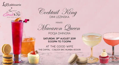 Cocktail King Dimi Lezinska Meets Macaron Queen Pooja Dhingra at The Good Wife
