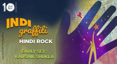 Indi Graffiti + Kaushik Shukla (Early Set)