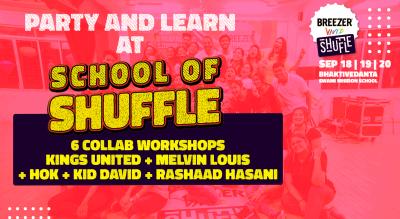 School of Shuffle | Mumbai