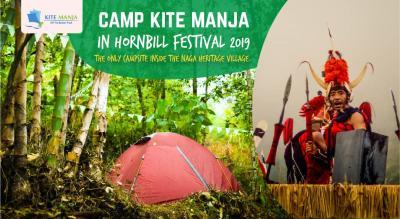Camp KITE MANJA in Hornbill Festival 2019, Nagaland