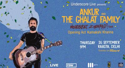 Underscore Live Presents Ankur & the Ghalat Family