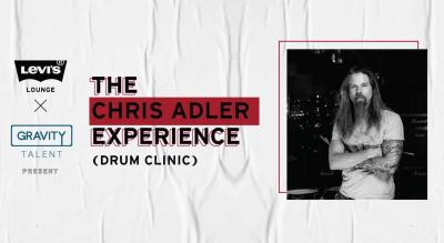 Levi's® Lounge x Gravity Talent presents The Chris Adler Experience (Drum Clinic)