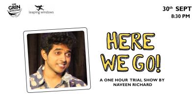 Grin Revolution: Here We Go! w/ Naveen Richard