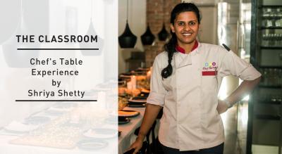 Chef's Table Experience with Chef Shriya Shetty
