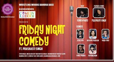 Friday Night Comedy Ft. Prashasti Singh