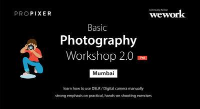 Basic Photography Workshop 2.0 Mumbai