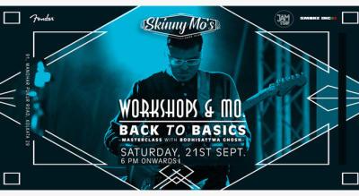 Workshops & Mo: Back to Basics with Bodhi