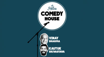 The Millers Comedy House ft. Vinay & Kautuk