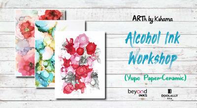 Alcohol Inks Workshop- ARTh by Kshama