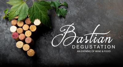 Bastian Degustation : Wine & Food Tasting