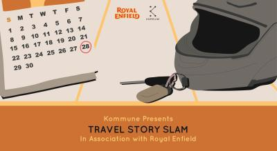 Kommune X Royal Enfield: Travel Story Slam, Delhi