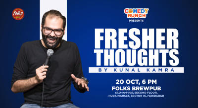 Comedy Munch: Fresher Thoughts by Kunal Kamra