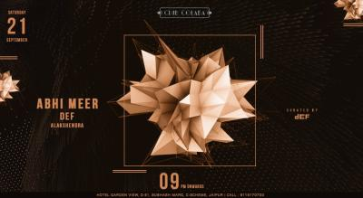 CLUB COLABA Present Ft. Abhi Meer supported by DEF & Alakshendra
