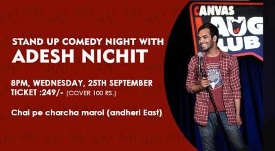 Standup Comedy Night With Adesh Nichit