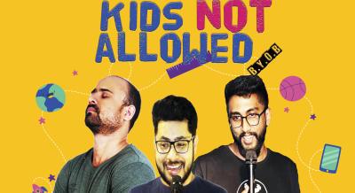 Kids Not Allowed [BYOB]