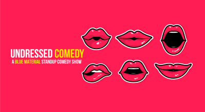 Undressed Comedy Show