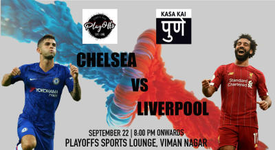 Chelsea vs Liverpool At Playoffs Sports lounge, Pune