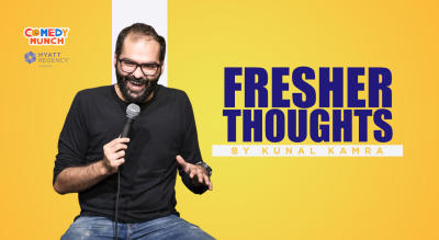 Comedy Munch : Fresher Thoughts by Kunal Kamra