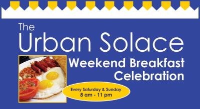 The Urban Solace Weekend Breakfast Celebration