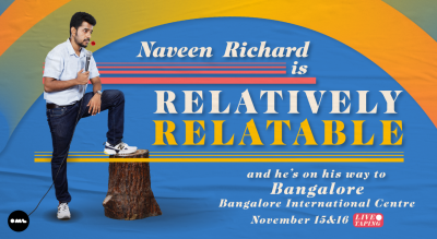 Relatively Relatable by Naveen Richard | Live Taping Bangalore