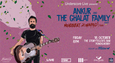 Underscore Live Presents Ankur & the Ghalat Family ( Duo) | Pondicherry