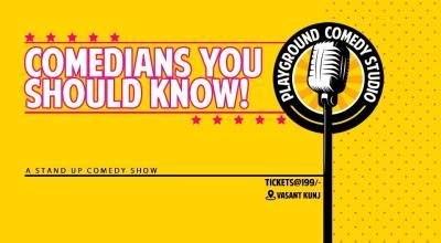 Comedians You Should Know!