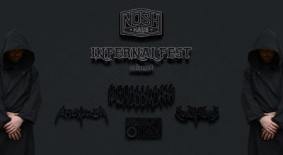 Nosh Haus presents Infernal Fest Volume IV