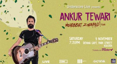 Underscore Live Presents Ankur Tewari | Kolkata