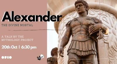 Alexander - The Divine Mortal