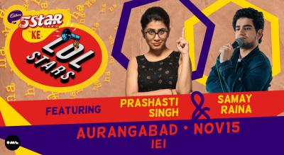 5 Star Ke LOLStars ft Prashasti Singh & Samay Raina | Aurangabad