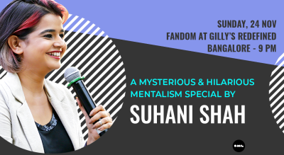 Mentalism Special by Suhani Shah: Bangalore