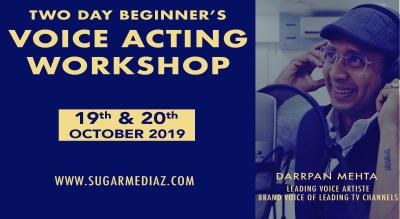 Two Day Beginner's Voice Acting Workshop with leading Voice Artiste Darrpan Mehta