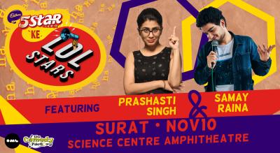 5 Star Ke LOLStars ft Prashasti Singh & Samay Raina | Surat