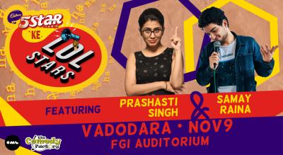 5 Star Ke LOLStars ft Prashasti Singh & Samay Raina | Vadodara