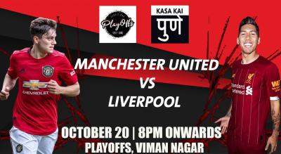 Manchester United vs Liverpool At Playoffs Sports Lounge, Pune