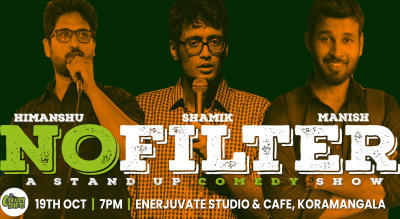 #NOFILTER- A stand up comedy show